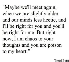 Maybe we'll meet again... if not, I wish you peace, love, & success.