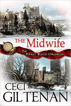 The Midwife: The Pocket Watch Chronicles - Kindle edition by Ceci Giltenan. Romance Kindle eBooks @ Amazon.com.