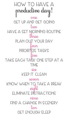 How To Have A Productive Day More