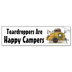 ~ teardroppers r happy campers ~