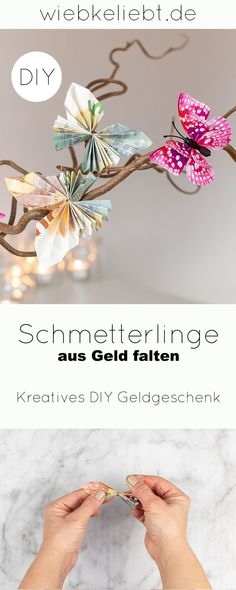 DIY: Folding butterflies out of money - Instructions for special money gifts [Werbung] Making 10, Label Design, Decoration, Germany, Presents, Diy Blog, Creative, Gifts, Wordpress