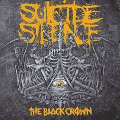 """""""The Black Crown"""" •Suicide Silence"""