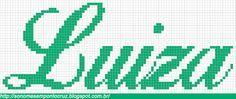 Nomes em Ponto Cruz: Luiza - Nomes em Ponto Cruz