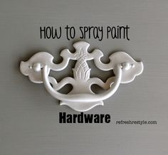 How to spray paint hardware