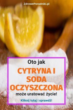 Oto jak cytryna i soda oczyszczona może uratować życie! Pineapple, Fruit, Health, Food, Health Care, Pine Apple, Essen, Meals, Yemek