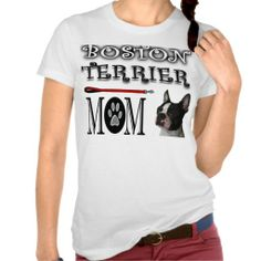 Boston Terrier Mom T-shirts dog