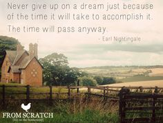 Never give up on a dream . Love Me Quotes, Wise Quotes, Quotable Quotes, Cholesterol Lowering Drugs, Earl Nightingale, My Little Pony Birthday Party, My Children Quotes, Private Parts, Clever Quotes