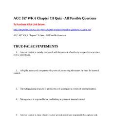 ACC  557 WK 6 Chapter 7,8 Quiz - All Possible QuestionsTo Purchase Click Link  Below:http://strtutorials.com/ACC-557-WK-6-Chapter-78-Quiz-All-Possible-Questions-ACC5578.htm
