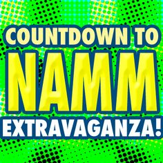Mi2N.com - Countdown To NAMM Extravaganza - A Pre-Superbowl Of Music Gear Showcase Gives Bands/Artists Industry Exposure & Show Endorsing Companies Their Potentials
