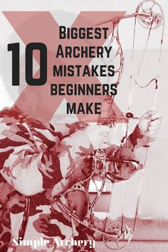 Compound bows don't shoot themselves. Accurate archery requires a little knowledge and a lot of practice. Here are the 10 most common archery mistakes beginners make when shooting a compound bow. Archery Lessons, Archery Tips, Archery Arrows, Archery Targets, Crossbow Arrows, Shooting Targets, Shooting Sports, Bow Hunting For Beginners, Archery For Beginners
