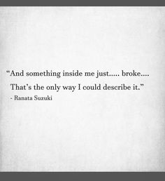 I Miss You Quotes, Missing You Quotes, New Quotes, Quotes For Him, Be Yourself Quotes, True Quotes, Words Quotes, Inspirational Quotes, You Broke Me Quotes
