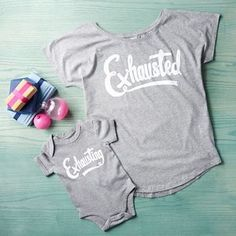 Mum And Baby 'Exhausted' And 'Exhausting' T Shirt Set. Discover thoughtful, personal and wonderfully unique gifts for her this Christmas.