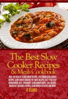 The Best Slow Cooker Recipes & Meals Cookbook by C Elias, http://www.amazon.com/dp/B008EFAIN2/ref=cm_sw_r_pi_dp_rn5frb0MVFJKA
