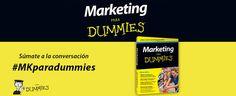 """Aprende marketing de forma fácil y amena con """"Marketing para Dummies"""" #MKparadummies"""