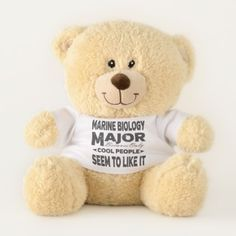 Marine Biology College Major Only Cool People Teddy Bear - cool gift idea unique present special diy