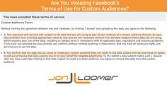 Facebook Custom Audience Terms of Service: Are You Breaking the Rules? > Are you violating Facebook's Terms of Use?