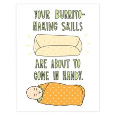 Send this Funny Baby Burrito Congrats Card to anyone in the world in just a few minutes! We'll mail this silly card for you! New Baby Cards, New Baby Gifts, Baby Card Messages, Funny Cards For Friends, How To Fold Notes, Funny Greeting Cards, Baby On The Way, Love Cards, Diy Cards