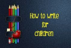 Kids etc. - How to write for children - Writers Write Course in #Johannesburg