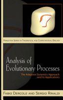 Analysis of evolutionary processes : the adaptive dynamics approach and its applications / Fabio Dercole, Sergio Rinaldi. 2008. Máis información: http://press.princeton.edu/titles/8703.html
