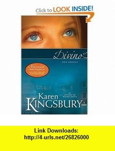 Divino (Spanish Edition) (9781414311296) Karen Kingsbury , ISBN-10: 141431129X  , ISBN-13: 978-1414311296 ,  , tutorials , pdf , ebook , torrent , downloads , rapidshare , filesonic , hotfile , megaupload , fileserve