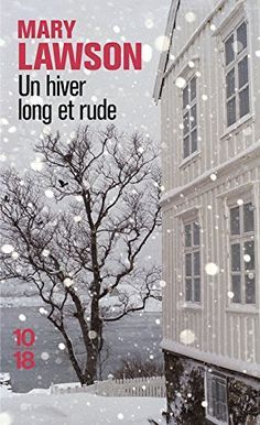 Amazon.fr - Un hiver long et rude - Mary LAWSON, Michèle VALENCIA - Livres
