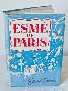 Esme of Paris ~ Esme Davis ~ 1st Ed.