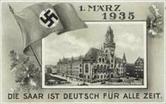 German postcard celebrates the March 1, 1935, reintegration of the Saar region into the German Reich. The image on the postcard is that of the city hall in Saarbruecken, the capital city of Saarland.