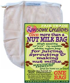 """""""More than a Nut Milk Bag"""" by Rawsome Creations Rawsome Creations $10 (reusable alternative to cheesecloth)"""