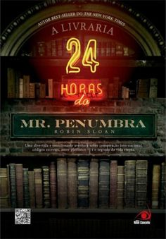 A Livraria 24 horas do Mr Penumbra - Robin Sloan