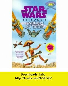 Anakins Pit Droid (Step into Reading, Step 2, paper) (0090129003990) Justine Korman, Ron Fontes, Christopher Moroney , ISBN-10: 0375804315  , ISBN-13: 978-0375804311 ,  , tutorials , pdf , ebook , torrent , downloads , rapidshare , filesonic , hotfile , megaupload , fileserve