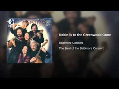 Robin is to the Greenwood Gone - YouTube