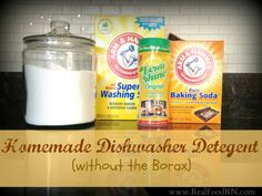 Homemade dishwasher detergent, without the Borax. Cheap and easy to make. Never bathe your dishes in chemicals again!