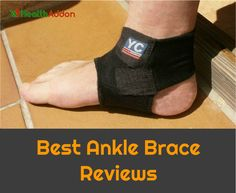 Best Ankle Brace Reviews with Comprehensive Guide 2017
