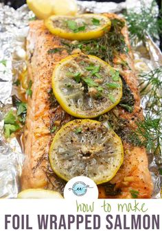 Foil wrapped salmon with lemon and herbs can be baked or grilled for tender fish every time. Use your favorite herbs and dinner is ready in 15 minutes. Enjoy numerous variations for fantastic salmon any day. #foilwrappedsalmon #easysalmonrecipe #everydayeileen