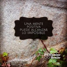 A positive thinker achieves the impossible. #elcaminobonito #instaquotes #quote #quoteoftheday #life #instagood #love #photooftheday #igers #instagramhub #instadaily #true #instamood #word #spiritual #faith #believe #spirituality #trust #peace #calm...