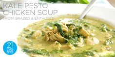 21DSD Recipe: Kale Pesto Chicken Soup from Grazed & Enthused - The 21-Day Sugar Detox by Diane SanfilippoThe 21-Day Sugar Detox by Diane Sanfilippo