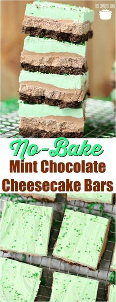 Patrick's Layered Chocolate Cheesecake Bars No-Bake Mint Chocolate Cheesecake Layered Bars recipe from The Country CookNo-Bake Mint Chocolate Cheesecake Layered Bars recipe from The Country Cook Mint Chocolate Cheesecake, Mint Cheesecake, Cheesecake Recipes, Chocolate Desserts, Cheesecake Cookies, Chocolate Chips, Pie Recipes, White Chocolate, Chocolate Cake