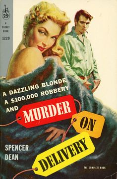 Spencer Dean - Murder on Delivery Pocket Books 1220, 1958 Cover Artist: Robert Schulz