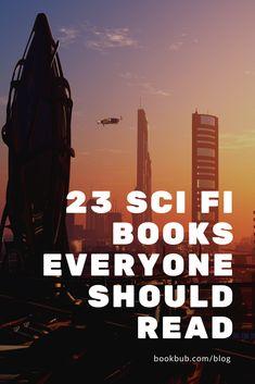 23 science fiction books everyone should read. Fiction Books To Read, Science Fiction Books, Best Sci Fi Books, Great Books, Book Club Books, Book Lists, Reading Lists, Reading Adventure, Books Everyone Should Read