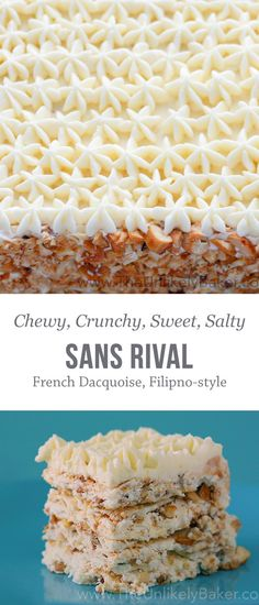 Sans Rival is a Filipino layer cake made of buttercream, meringue and toasted cashews. It's chewy, crunchy, sweet and salty all in one glorious bite.