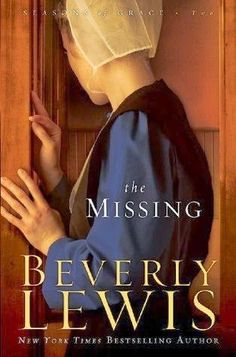 """beverly lewis books   Review of """"The Missing"""" by Beverly Lewis"""