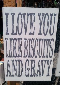 Omg!!! Love biscuits and gravy.. F.G.P lol