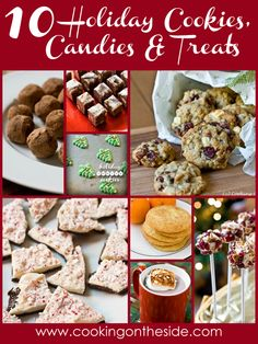 10 Holiday Cookies, Candies and Treats - 'tis the season to share yummy treats!