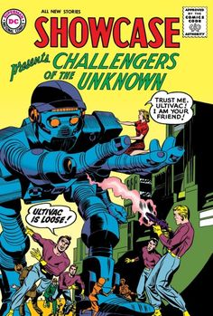 CHALLENGERS OF THE UNKNOWN BY JACK KIRBY TP    Written by JACK KIRBY, DAVE WOOD and ED HERRON  Art by JACK KIRBY, ROZ KIRBY, MARVIN STEIN, WALLACE WOOD and others  Cover by JACK KIRBY