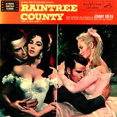 """""""Raintree County"""" (1957, RCA).  Music from the movie soundtrack."""