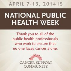 This week is National Public Health Week! We are grateful and inspired by all the public health professionals out there who make a difference in the lives of people impacted by #cancer