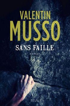 Sans faille - Valentin Musso - Littérature française via @EditionsduSeuil