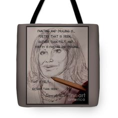Painting And Drawing Is Poetry 2 Tote Bag by Joan-Violet Stretch