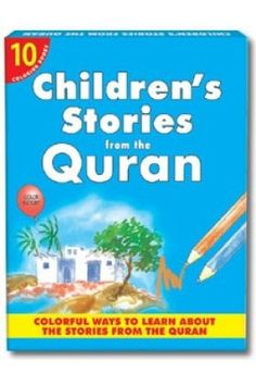 My Children Stories From the Quran coloring books) Box 1 Children Stories, My Children, Islamic Books For Kids, Quran, Coloring Books, Learning, Box, Vintage Coloring Books, Teaching