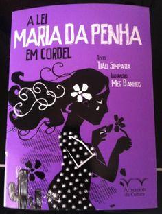 Ilustras para livro  da Lei Maria da Penha em cordel de Tião Simpatia 'Mulher de lei'- Editora Armazém da Cultura